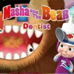 Dentiste avec Masha et Michka