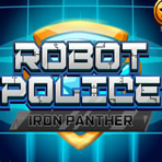La panthère de fer Robot Police